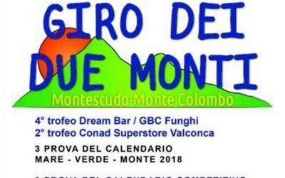 Domenica 25 Marzo 2018 dalle ore 10,00: 4^ edizione Giro dei Due Monti