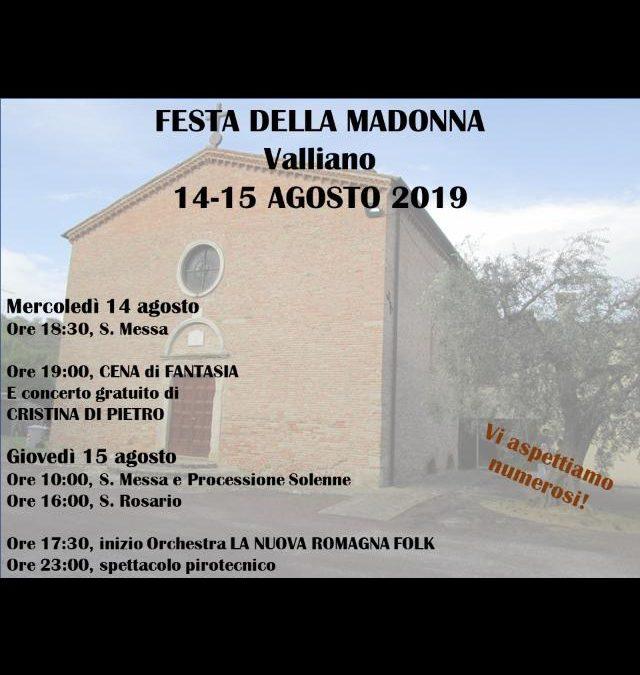 Ferragosto 2019: Festa della Madonna a Valliano!